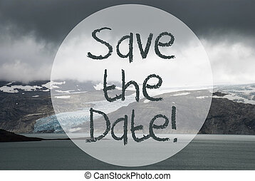 Glacier, Lake, Text Save The Date - English Text Save The ...