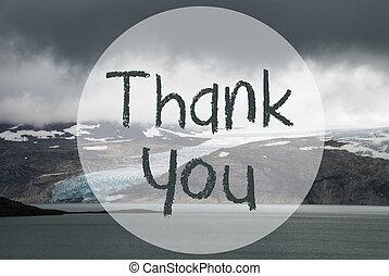 Glacier, Lake, Text Thank You