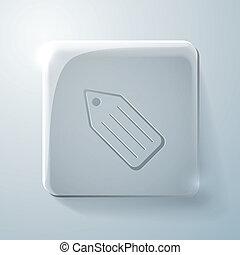 Glass square icon. label