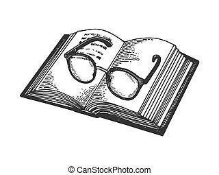 Glasses on book engraving vector illustration. Scratch board...