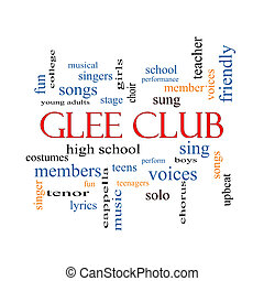 Glee Club Word Cloud Concept with great terms such as music,...