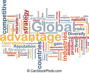 Global advantage background concept - Background concept...