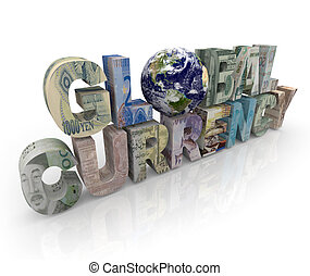 The words Global Currency with an Earth for the O and money prints on the other letters