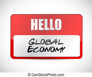 global economy name tag sign concept