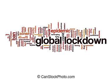 Global lockdown cloud concept
