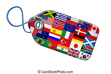 Global Markets Concept with flags from around the world on a price tag shape as a symbol and icon of the international business and financial economic system and manufacturing industry of the globe isolated on white.