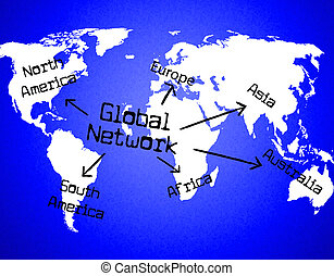 Global Network Shows Globalize Communication And Digital -...