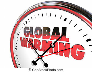 Global Warming Clock Temperatures Rising Climate Change 3d Illustration