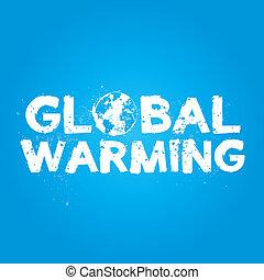 Global Warming Grunge Concept