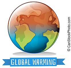 Global warming theme with earth getting hot