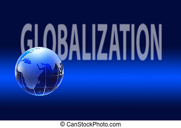 Globalization Concept With Globe