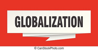globalization sign. globalization paper origami speech ...