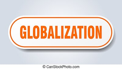 globalization sign. rounded isolated button. white sticker...