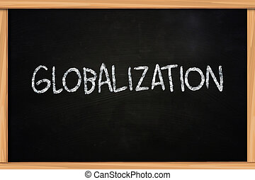 Globalization - Business concept the words Globalization...