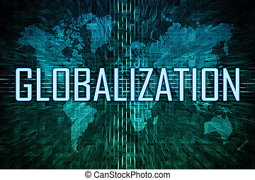 Globalization text concept on green world map background.
