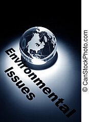 Environmental Issues - globe, concept of Global...