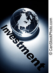 Global Investment - globe, concept of Global Investment