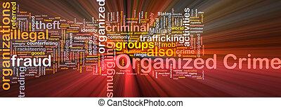 gloeiend, concept, georganiseerd, achtergrond, misdaad