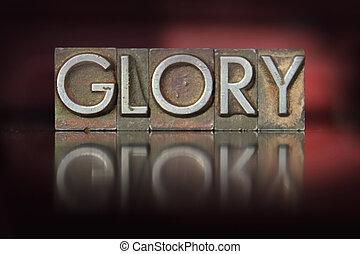 Glory Letterpress - The word Glory written in vintage...