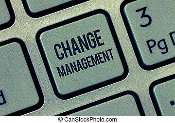 glose, skrift, tekst, ændring, management., begreb branche, by, erstatning, i, ledelse, ind, en, organisation, nye, policies