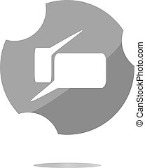 glossy speech bubble web button icon . Flat sign isolated on white background
