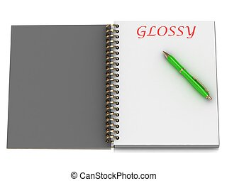 GLOSSY word on notebook page