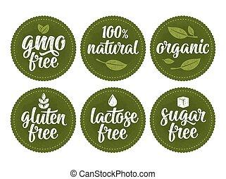 Gluten, lactose, sugar, gmo free lettering. Sign 100% natural organic food