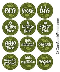 Gluten, lactose, sugar, gmo free lettering. Sign 100 organic food