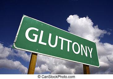 glutonaria, sinal estrada