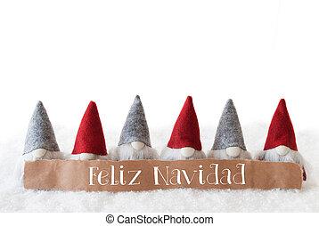 Gnomes, White Background, Feliz Navidad Means Merry Christmas