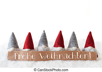 Gnomes, White Background, Frohe Weihnachten Means Merry Christmas