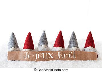 Gnomes, White Background, Joyeux Noel Means Merry Christmas