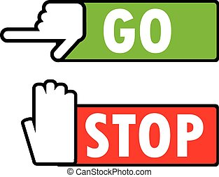 Go and stop navigation signs.