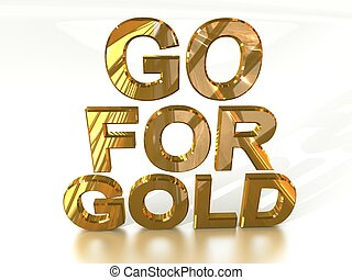 Go for Gold in golden Letters