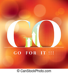 Go for it word on red background motivation concept illustration