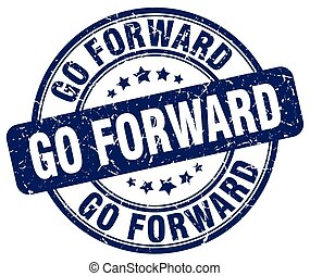 go forward blue grunge stamp