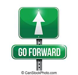 go forward road sign illustration design over a white...