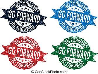 go forward. stamp. sticker. seal. round grunge vintage ribbon go forward sign