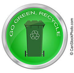 Go green and recycle button