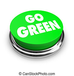 A button with the words Go Green on it, symbolizing the environmental movement