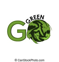 Go green Eco icon with earth. Vector illustration on white background