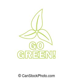 Go green! Eco icon with leaves. Vector