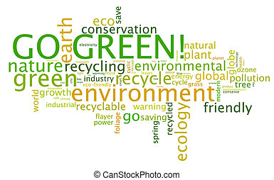 Go Green! - Go Green. Words cloud about environmental...