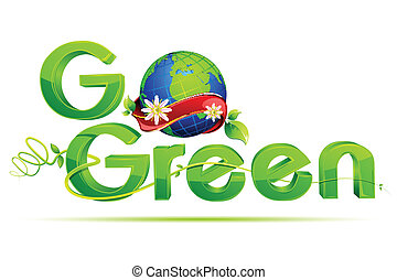 Go Green - illustration of go green text with globe wrapped...