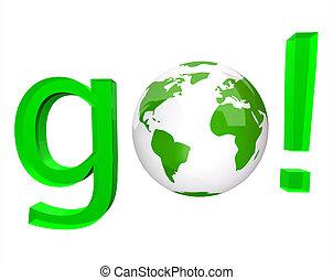 Go - Green Word and White Globe