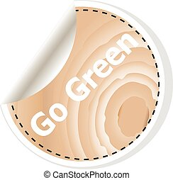 go green words on vector business wooden app icon isolated on white background. vector illustration