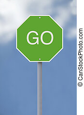 Go Sign  - A conceptual Go sign against a sky background