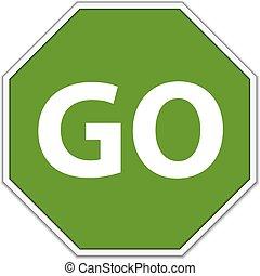 Go sign - Vector Traffic Go Sign Over White Background