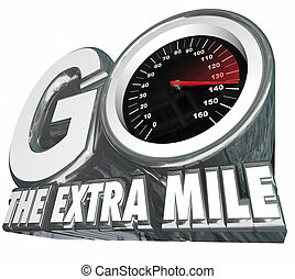 Go the Extra Mile Speedometer Additional Effort Distance...