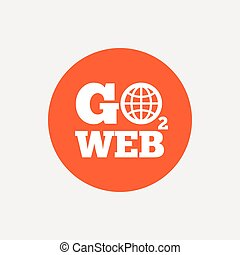 Go to Web icon. Internet access symbol.